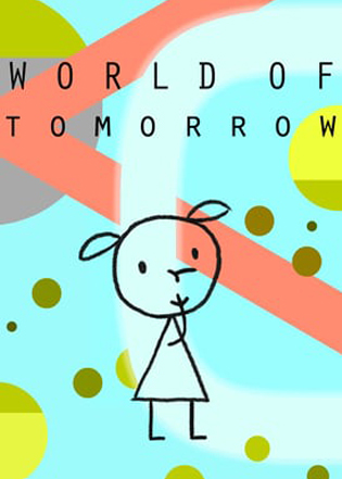 26 World of Tomorrow